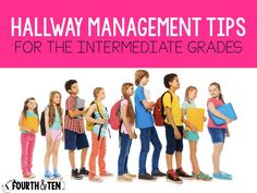 Fourth and Ten: Hallway Management Tips for upper elementary