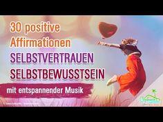 Repeat youtube 30 Affirmationen für Selbstvertrauen und Selbstbewusstsein on Repeatube.com