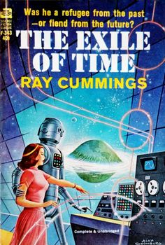 The Exile of Time by Ray Cummings - Cover Art Alex Schomburg