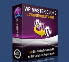 WP Master Clone Review  Easiest Ways To Cloning Any WordPress Site Directly From Your PC in 1 Click Without Plugins Scripts CPanel or WP Admin