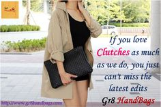 If you love clutches as much as we do, you just can't miss the latest edits, launched on Gr8 HandBags