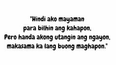 Tagalog Pick Up Lines - Pick Up Lines Tagalog. Cheesy and funny tagalog pick up lines. Romantic, kilig, corny and best tagalog pick up lines Cute Love Quotes, Love Quotes For Her, Sweet Quotes, Simple Life Quotes, Love Life Quotes, Funny Quotes About Life, Inspiring Quotes About Life, Filipino Quotes, Pinoy Quotes
