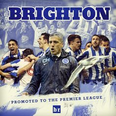 Welcome to the Premier League, Brighton & Hove Albion Premier Liga, Brighton & Hove Albion, English Premier League, Best Player, Soccer, Football, Club, History, Futbol
