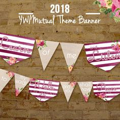 LDS 2018 Young Women YW Mutual Theme Printable Banner Burlap
