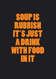 Anthony Burrill soup is rubbish