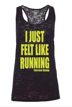 Sale I just Felt Like Running Forest Gump by GraphicsUnlimitedLLC, $16.00 #running #correr #motivacion #concurso #promo #deporte #abdominales #entrenamiento #alimentacion #vidasana #salud #motivacion