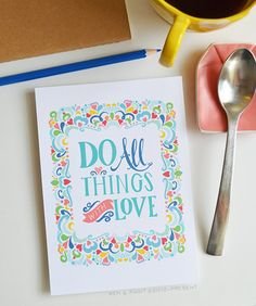 Do All Things With Love (Color), Inspiring Quote, Love Quote, 1 Corinthians 16:14, Bible Verse, Art Print 5x7, 8x10, 11x14