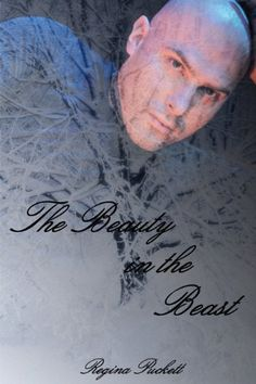 The Beauty in the Beast by Regina Puckett, http://www.amazon.com/dp/B009Z1MN5U/ref=cm_sw_r_pi_dp_HHHRrb09EQNNK