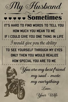 Quotes Discover biker Poster - to my wife Love My Wife Quotes Son Quotes From Mom Love Messages For Husband Soulmate Love Quotes I Love My Wife Dad Quotes Husband Quotes Romantic Ideas For Her Romantic Love Quotes Son Quotes From Mom, Love My Husband Quotes, Love Messages For Husband, Love Poems For Him, Soulmate Love Quotes, Peace Quotes, Dad Quotes, Boyfriend Quotes, Family Quotes