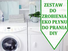 Ekologiczny płyn do prania, przepis jak zrobić. | GreenSign Washing Machine, Diy And Crafts, Home Appliances, Cleaning, Homemade, Tips, Home, House Appliances, Home Made