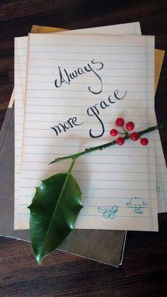always more grace