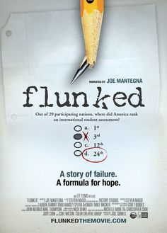 flunked documentary   Flunked looks to provided answers instead of blame.