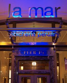 La Mar restaurant in San Francisco. Great service, good food, beautiful restaurant. Def. worth checking out!