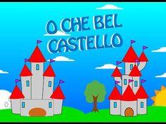 O che bel castello : Filastrocche per bambini - YouTube