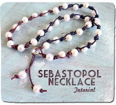knotted pearls on leather, with a Swarovski button clasp. Full #DIY for the Sebastopol Necklace at Ornamentea.com