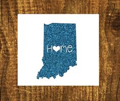 GLITTER Indiana Home Decal  Indiana State by MMVinylCreations