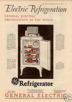 While the refridgerator was invented in the the refridgeraotr only became commonplace in the household in the and this obviously made a huge difference in people's lives and the lives of food companies and grocery stores. Advertising Signs, Vintage Advertisements, Vintage Ads, 1920s Kitchen, Vintage Kitchen Appliances, Retro Girls, General Electric, Store Signs, Vintage Home Decor