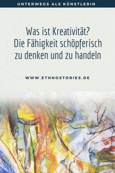 Was ist Kreativität? Die Fähigkeit schöpferisch zu denken und zu handeln Coaching, Therapy, Drawings, Creative, Tips, Artist, Blog, Painting, Inspiration