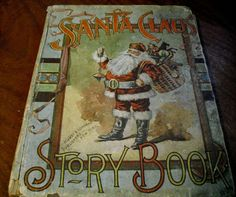 EXTREMELY RARE Antique Santa Claus Story Book For by JUNKMANSGAL