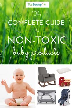 From safe crib mattresses to flame retardant-free gear to non-toxic toys, this guide contains everything you need to know to shop for non-toxic baby products!