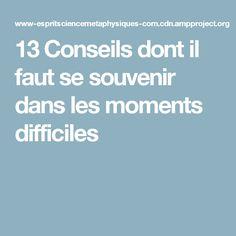13 Conseils dont il faut se souvenir dans les moments difficiles