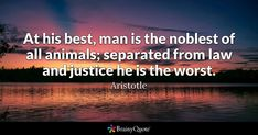 Enjoy the best Aristotle Quotes at BrainyQuote. Quotations by Aristotle, Greek Philosopher, Born 384 BC. Law Quotes, Quotes To Live By, Death Quotes, Flirting Quotes, Funny Quotes, Brainy Quotes, Thomas Merton Quotes, Elvis Presley Quotes, Elvis Quotes