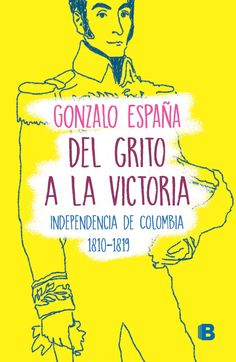 Buy Del grito a la victoria by Gonzalo España and Read this Book on Kobo's Free Apps. Discover Kobo's Vast Collection of Ebooks and Audiobooks Today - Over 4 Million Titles! Victoria, Free Apps, Audiobooks, This Book, Ebooks, Reading, Memes, Movie Posters, Homeschooling