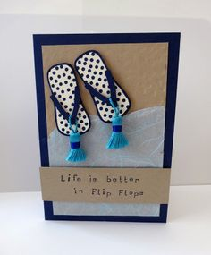 Life is better in Flip Flops Stampin' Up!