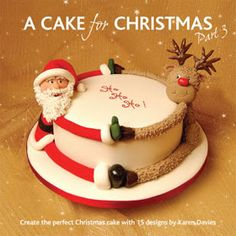 A Cake For Christmas Part 3 - 15 new Christmas cake designs in Karen's easily recognisable style. Description from sugarshack.co.uk. I searched for this on bing.com/images