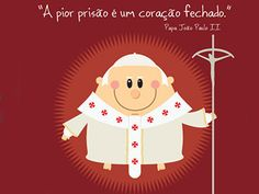 Frases ilustradas do Papa João Paulo II