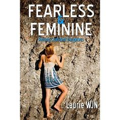 #Book Review of #FearlessandFeminine from #ReadersFavorite - https://readersfavorite.com/book-review/35663  Reviewed by Valerie Rouse for Readers' Favorite  Fearless and Feminine: Raising Confident Daughters is a practical book specifically dedicated to parents who have daughters. Author Laurie WJN relates how she raised her two daughters and shares her actual experiences throughout the years. She delves into little anecdotes, for example, when the entire family partakes of a bowl of candy…