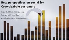 New Perspectives on Social for Crowdbabble Customers by Katie Meyer for Crowdbabble. #socialmedia #analytics