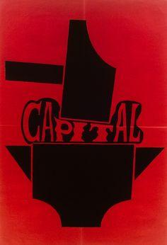 """Ateliers populaire Paris: """"Capital"""", 1968. Affiche, 80 x 120 cm - Université autonome et populaire de Caen BnF, Département des Estampes et de la photographie, ENT QB-(1968) /W3651."""