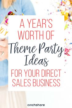 A Year's Worth of Theme Party Ideas