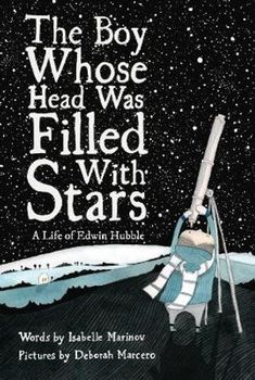 The Boy Whose Head Was Filled with Stars Look At The Stars, Under The Stars, Edwin Hubble, Lion Book, Human Mind, Finding Peace, S Pic, Book Club Books, Boys Who