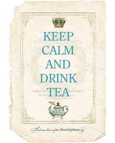 Keep Calm and Drink Tea Art