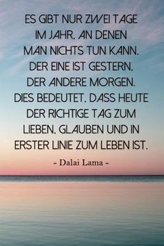 Advice from the Dalai Lama: His best quotes for every situation are right. It came a lot … - Yoga und Fitness - ENG Words Quotes, Life Quotes, Sayings, Attitude Quotes, Quotes Quotes, German Quotes, French Quotes, Spanish Quotes, German Words