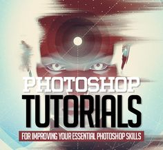 25 New #Photoshop Tutorials for Improving Your Essential Photoshop Skills…