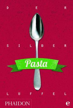 Der Silberlöffel, Pasta Kochbuch