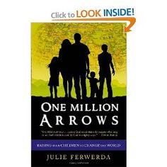 """""""One Million Arrows is a great wake-up call for parents of this generation. If we want our children to take part in the powerful purpose and unique mission God has designed for them, we ve got to take responsibility for raising our kids as disciples of Christ."""" —Josh D. McDowell"""