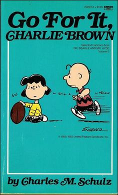 """Go For It, Charlie Brown! This is the 3rd & final smaller graphic novelette that Fawcett opted to create from the original """"Dr. Beagle and Mr. Hyde"""""""