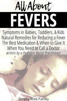 What causes fever in children, what are the types of fevers, when is it a concern, when should you treat a fever, and natural ways to reduce the fever. Toddler Fever, Kids Fever, Baby Fever, Baby Health, Kids Health, Reduce Fever In Toddlers, Natural Fever Reducer, Break A Fever