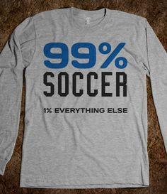 99% Soccer 1% everything else long sleeve grey tee t shirt