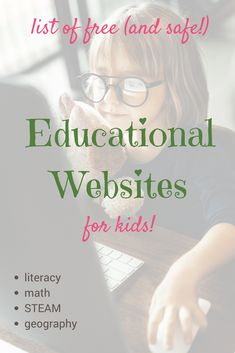 List of 12 free and educational websites for kids of all ages. Topics include: reading and literacy, math, science/STEM and more. All are fun and safe, from names and publishers parents can trust. And feel less guilty about screen time! #education #school #STEM #STEAM #learn #screentime #kids