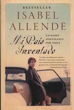En este libro Isabel Allende describe su pais, Chile, entre memorias e imaginacion