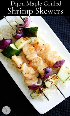 Dijon Maple Grilled Shrimp Skewers are marinated in maple syrup and Dijon mustard; then skewered with fresh garden vegetables. Lobster Recipes, Fish Recipes, Seafood Recipes, Healthy Recipes, Delicious Recipes, Amazing Recipes, Healthy Food, Yummy Food, Grilled Shrimp Skewers