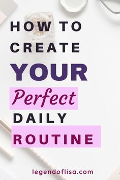 How to Create Your Perfect Daily Routine - Legend of Lisa How to create a daily routine consisting of habits that are efficient, effective, productive, and conducive to achieving success. Beauty Routine Weekly, Daily Routine Schedule, Beauty Routine Checklist, Daily Routines, Daily Schedules, Cleaning Schedules, Healthy Lunches For Work, Healthy Habits, Healthy Life