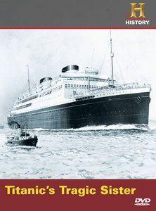 Titanic's Tragic Sister