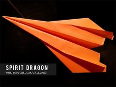 Best Paper Planes - How to make a paper airplane that Flies FAST & FAR | Spirit Dragon - YouTube