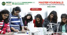 Admission Open in CFDM (College of Fashion Design and Merchandising) at Mody University.
